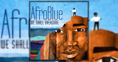 Afro Blue - CD Cover - We Shall Overcome